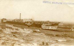 Oostende Fotokaart Hopital Militaire - Oostende
