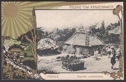 CPA - Pologne - Poland, POLSKIE Tow Krajoznawcze - PODOLE,  Zagroda Wiosclanska - Pologne