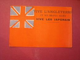 """Carte Postale Patriotique """" Vive L'Angleterre Et Ses Braves Alliés , Vive Les Japonais """" Datée 1914 - Patriotic"""