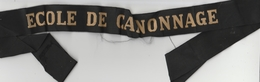 Bande De Bachi : Marine Française : - ECOLE DE CANONNAGE - - Casques & Coiffures