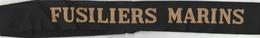 Bande De Bachi : Marine Française : - FUSILIERS - MARINS - - Casques & Coiffures