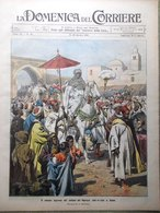 La Domenica Del Corriere 13 Ottobre 1907 Sciopero Operai Marocco Costumi Cinesi - Autres