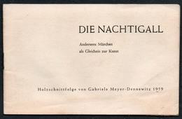 C6224 - Märchen Andersen - Die Nachtigall - Holzschnitt Von Gabriele Meyer Dennewitz - Bücher, Zeitschriften, Comics