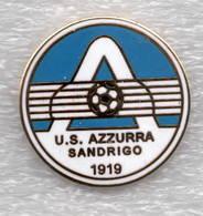 US Azzurra Sandrigo Calcio Vicenza Distintivi FootBall Soccer Pin Spilla Italy - Calcio