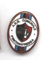 ASD Comunale Fontanafredda Calcio Pordenone Distintivi FootBall Soccer Pin Spilla Italy - Calcio