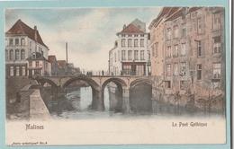Malines : Le Pont Gothique - Mechelen