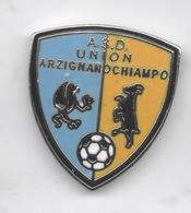 ASD Union Arzignanochiampo Calcio Arzignano Vicenza Distintivi FootBall Soccer Pin Spilla Italy - Calcio