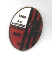 AS Lucchese Libertas Lucca Calcio Distintivi FootBall Soccer Pin Spilla Italy - Calcio