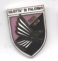 US Città Di Palermo Calcio Distintivi FootBall Soccer Pin Spilla Italy - Calcio