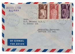 1957 YUGOSLAVIA, CROATIA, RIJEKA TO ASUNCION, PARAGUAY, SOUTH AMERICA, AIR MAIL - 1945-1992 Socialist Federal Republic Of Yugoslavia