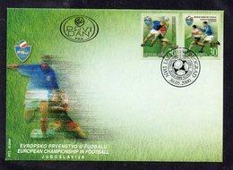 FDC - YOUGOSLAVIE - YUGOSLAVIA - 2000 - FOOTBALL - SOCCER - CHAMPIONNAT D'EUROPE - EUROPEAN CHAMPIONSHIP - - FDC