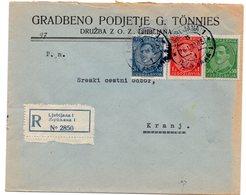 1932 KINGDOM OF YUGOSLAVIA, SLOVENIA, LJUBLJANA TO KRANJ, REGISTERED MAIL, G. TONNIES - Covers & Documents