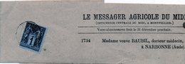 3923 -type Sage 83 Sur Bande De Journaux - Le Messager Agricole Du Midi - Veuve Baubil Docteur Narbonne Aude (11) - 1877-1920: Période Semi Moderne