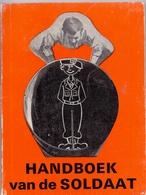 Boekje Handboek Van De Soldaat - Uitgave Milac - 1969 - Practical