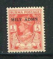 BIRMANIE- Administration Militaire- Y&T N°1- Neuf Sans Charnière ** - Birmanie (...-1947)