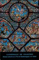 Art - Vitraux Religieux - Cathédrale De Chartres - Roland - Détail De La Vie De Charlemagne - Voir Scans Recto-Verso - Paintings, Stained Glasses & Statues