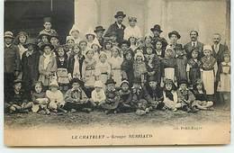 LE CHATELET - Groupe Berriaud - Autres Communes