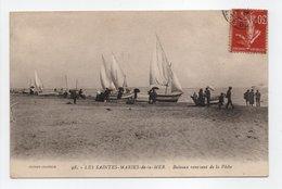 - CPA LES SAINTES-MARIES-DE-LA-MER (13) - Bateaux Revenant De La Pêche 1935 - Edition CHAPELLE N° 98 - - Saintes Maries De La Mer
