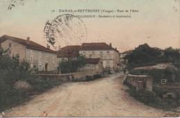 88 DAMAS-et-BETTEGNEY  POnt De L'Atre - Francia