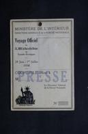 FRANCE - Carte De Presse Pour Le Voyage Du Roi Et De La Reine D 'Angleterre En 1938 - L 31721 - Vieux Papiers