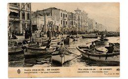 SALONIQUE -  Le Quai Constantin -guerre 1914/15/16 - Grecia