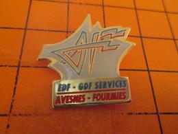 313i Pin's Pins / Beau Et Rare / THEME : EDF GDF / AVESNES FOURMIES (cro-onde) EDF GDF SERVICES - EDF GDF