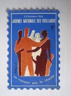 1966 TIMBRE 1 F (8 X 12 Cm) 23 Octobre 1966 JOURNÉE NATIONALE DES VIEILLARDS NE ROMPEZ PAS LA CHAINE Dans Sa Protection - Commemorative Labels
