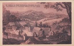 78----MAGNY LES HAMEAUX--abbaye De Port-royal-des-champs--vue Générale De L'ancienne Abbaye--voir 2 Scans - Magny-les-Hameaux