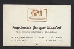 IMPRIMERIE GEORGES MARCHAL * TRAVAUX INDUSTRIELS & COMMERCIAUX * RUE ANDRE HENNEBCQ BRUXELLES * 10.5 X 6.5 CM - Cartes De Visite