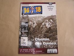 14 18 Le Magazine De La Grande Guerre N° 3 Chemin Des Dames Crapouillot Drame De Faux Légion Polonais Artisanat Tranchée - Guerre 1914-18