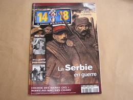 14 18 Le Magazine De La Grande Guerre N° 4 Chemin Des Dames Serbie Berry Au Bac Chantilly Kiev Légion Artisanat Tranchée - Guerre 1914-18