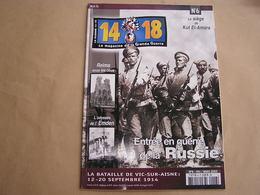 14 18 Le Magazine De La Grande Guerre N° 6 Russie Vic Sur Aisne Kut El-Amara Reims Légion Etrangère Artisanat Tranchée - Guerre 1914-18