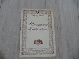 Reliure Chez Soi L'Art De Conserver Et D'embellir Les Livres 20 Pages Textes Et Photos Vers 1920/1930 - Bricolage / Technique