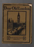 Dear Old London The Homeland Illustrated N°1 Printed In Great Britain By The Campfield Press St. Albans - Europa