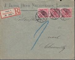 DR 3erStreifen Mi 47 Db MeF Auf R-Brief Der Fa. J. Jacob Hüth, Postauftrag, Gestempelt: Leipzig 1.3.1897 Nach Chemnitz - Briefe U. Dokumente