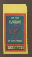 Vignette PAN EUROPE 1968  Charlemagne  **   Karolus - Famous People