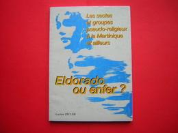 LES SECTES ET GROUPES PSEUDO RELIGIEUX A LA MARTINIQUE ET AILLEURS  ELDORADO OU ENFER  LUCIEN ZECLER 1994 - Religion