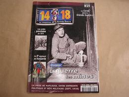 14 18 Le Magazine De La Grande Guerre N° 19 Guerre Des Mines Flandres Corse Prévôté Naplouse Artisanat Briquets Tranchée - War 1914-18