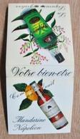 POCHETTE D'ALLUMETTES LA LIQUEUR DIGESTIVE VERVEINE DU VELAY MANDARINE NAPOLEON COMME UN FRUIT LE-PUY-EN-VELAY - Boites D'allumettes