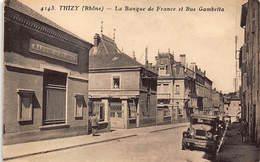 BANQUE DE FRANCE - THIZY : La Banque De France Et Rue Gambetta - Tres Bon Etat - Banques
