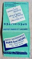 POCHETTE D'ALLUMETTES BUFFET GASTRONOMIQUE PARIS SAINT-LAZARE BAR RESTAURANT PREPARE PAR J; RAMEAUX MEMBRE CULINAIRE - Boites D'allumettes
