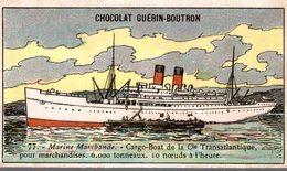 CHOCOLAT GUERIN BOUTRON MARINE MARCHANDE CARGO BOAT - Guerin Boutron