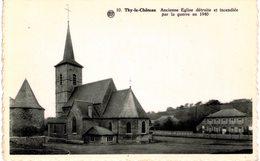 THY-LE-CHÄTEAU  Ancienne église Détruite Et Incendiée Par La Guerre En 1940 - Walcourt