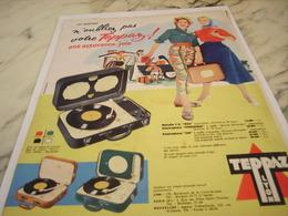 ANCIENNE PUBLICITE N OUBLIEZ PAS VOTRE  TEPPAZ 1957 - Autres