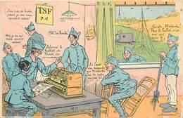 - Ref- B749 - Militaria - Humoristiques - Illustrateur Gaillard - Tsf - Radio - Radiophonie - Voir Etat - - Humoristiques