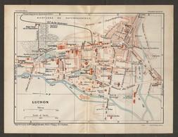 CARTE PLAN 1929 - LUCHON THERMES CASINO ARENES LAITERIE DE LA PIQUE HOTEL DE LA CHAUMIERE - Topographical Maps