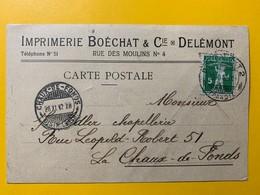 8687 - Imprimerie Boéchat Delémont 28.11.1912 Pour La Chaux-de-Fonds  !!!! Pli - JU Jura