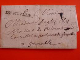 """Allier / Marque """" DE MOULINS"""" 1729-RR- Sur Lac > Grenoble-Lenain 3 -texte ! De Sept-Fons. - 1701-1800: Précurseurs XVIII"""