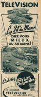 Ancienne Publicité (1955) : Téléviseur RIBET DESJARDINS, 24 Heures Du Mans, Télévision, Montrouge, 2 Scans - Publicités
