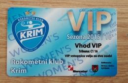 Season Ticket Woman Handball Club RK Krim Champions League 2015/2016 Slovenia Plastic Card - Tickets D'entrée